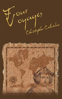 Cover The Four Voyages of Christopher Columbus
