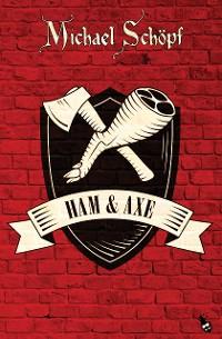 Cover Ham & Axe