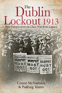 Cover The Dublin Lockout, 1913
