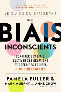 Cover Le Guide du dirigeant: Nos biais inconscients