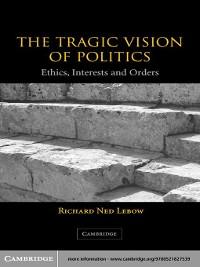 Cover The Tragic Vision of Politics