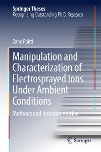 Cover Manipulation and Characterization of Electrosprayed Ions Under Ambient Conditions