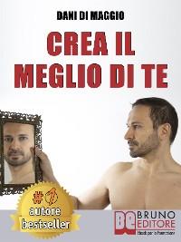 Cover Crea Il Meglio Di Te