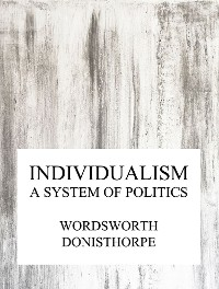 Cover Individualism, a system of politics