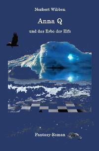 Cover Anna Q und das Erbe der Elfe
