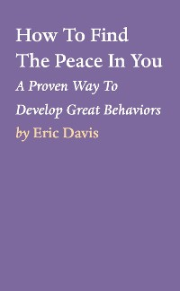 Cover How To Find The Peace In You