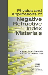 Cover Physics and Applications of Negative Refractive Index Materials