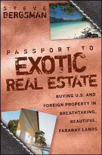 Cover Passport to Exotic Real Estate