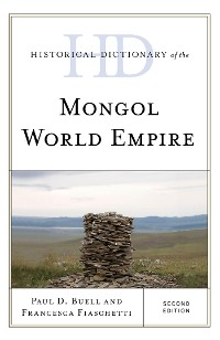 Cover Historical Dictionary of the Mongol World Empire