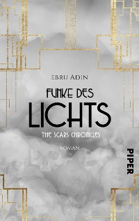 Cover The Scars Chronicles: Funke des Lichts