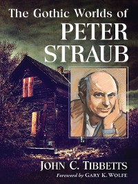 Cover The Gothic Worlds of Peter Straub