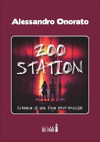 Cover Zoo Station. Cronaca di una fuga post omicidio