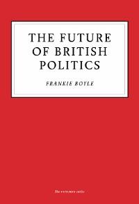 Cover The Future of British Politics
