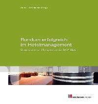 Cover Rundum erfolgreich im Hotelmanagement
