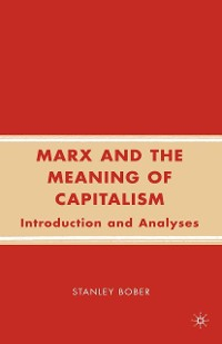 Cover Marx and the Meaning of Capitalism