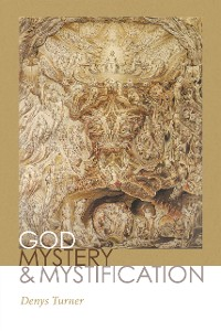Cover God, Mystery, and Mystification