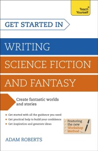 Cover Get Started in Writing Science Fiction and Fantasy