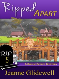 Cover Ripped Apart (A Ripple Effect Cozy Mystery, Book 5)