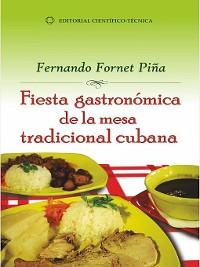 Cover Fiesta gastronómica de la mesa tradicional cubana
