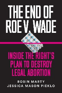 Cover The End of Roe v. Wade