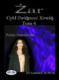 Cover Żar (Związani Krwią Tom 4)