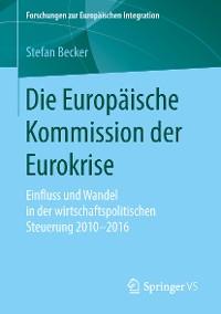 Cover Die Europäische Kommission der Eurokrise