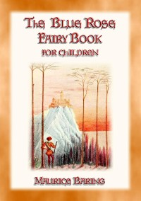 Cover THE BLUE ROSE FAIRY BOOK - 12 magical fairy tales for children