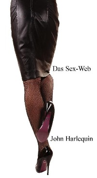 Cover Das Sex-Web: Die Direktorin und das interaktive Internet