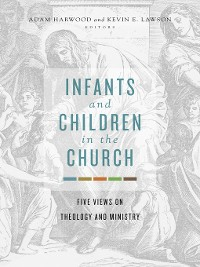 Cover Infants and Children in the Church