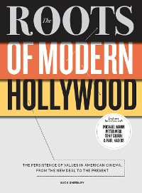 Cover The Roots of Modern Hollywood
