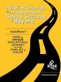 Cover The RIISE Roadmap to Independent School Success & Beyond