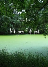 Cover In die grüne Tiefe hinab