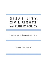 Cover Disability, Civil Rights, and Public Policy