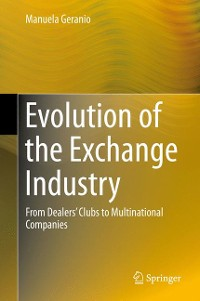 Cover Evolution of the Exchange Industry