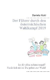 Cover Der Führer durch den österreichischen Wahlkampf 2019