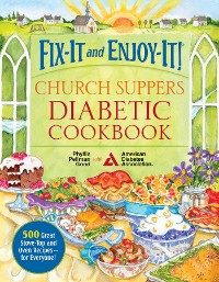 Cover Fix-It and Enjoy-It! Church Suppers Diabetic Cookbook