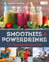 Cover Smoothies und Powerdrinks für Ausdauersportler