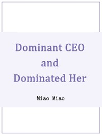 Cover Dominant CEO and Dominated Her