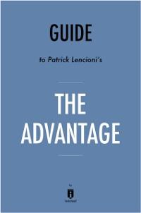 Cover Guide to Patrick Lencioni's The Advantage by Instaread