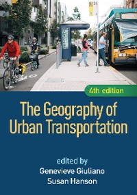 Cover The Geography of Urban Transportation, Fourth Edition