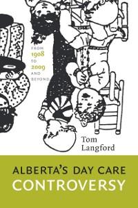 Cover Alberta's Day Care Controversy