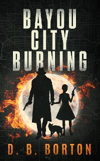 Cover Bayou City Burning