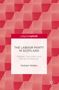Cover The Labour Party in Scotland