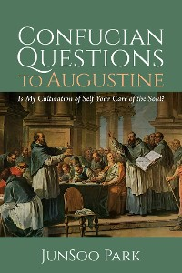 Cover Confucian Questions to Augustine