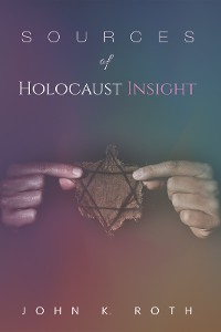 Cover Sources of Holocaust Insight