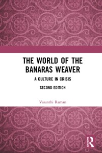 Cover World of the Banaras Weaver