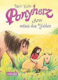 Cover Ponyherz 5: Anni rettet das Fohlen