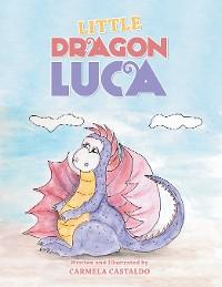 Cover Little Dragon Luca