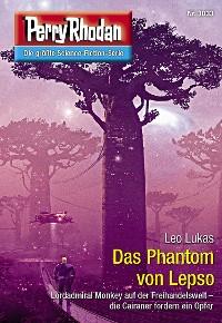 Cover Perry Rhodan 3033: Das Phantom von Lepso