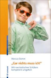 "Cover ""Gar nichts muss ich!"""